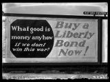 Billboard encouraging the purchase of Liberty Bonds during World War I;