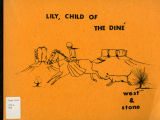 Lily, Child of the Dine : A Letter Frequency Approach to the Teaching of Reading Skills by West...